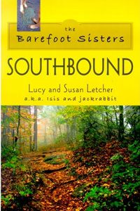 Barefoot Sisters Southbound by Lucy Letcher and Susan Letcher